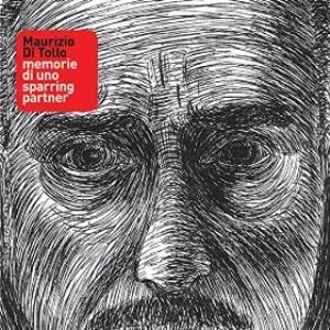 Memorie di Uno Sparring Partner by DI TOLLO, MAURIZIO album cover