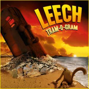 Leech - Tram-O-Gram