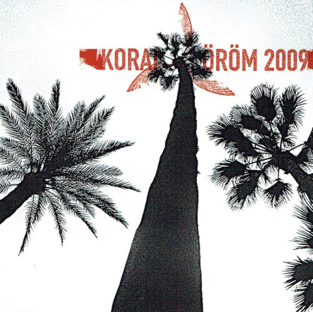 Korai Öröm (2009) by KORAI ÖRÖM album cover
