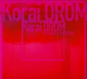 Sound & Vision 2000 by KORAI ÖRÖM album cover