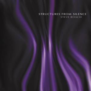 Structures From Silence  by ROACH, STEVE album cover