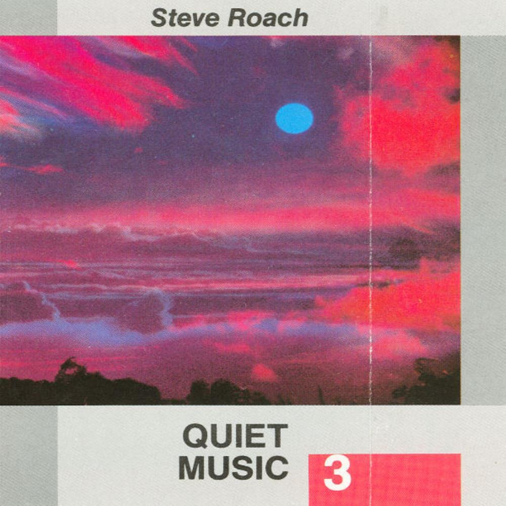 STEVE ROACH Quiet Music 3 reviews