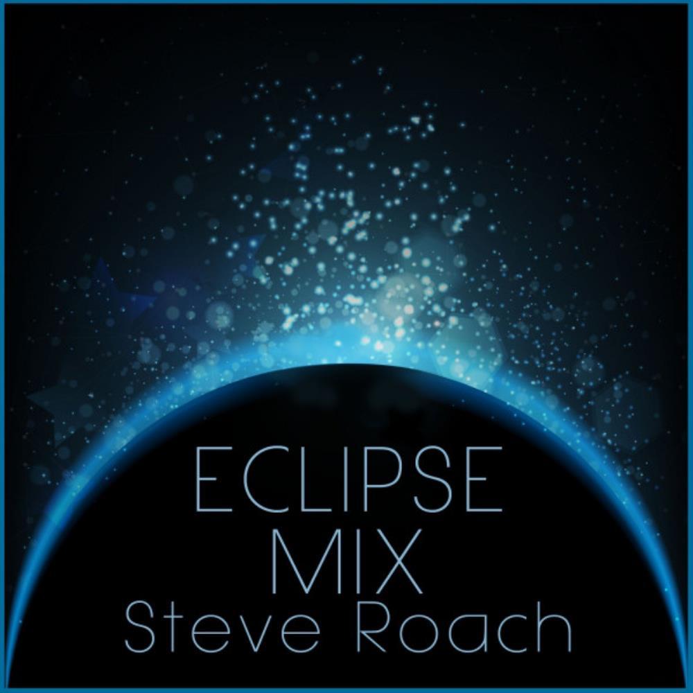 Ecplise Mix by Roach, Steve album rcover