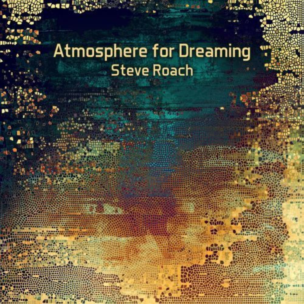 Atmosphere for Dreaming by ROACH, STEVE album cover