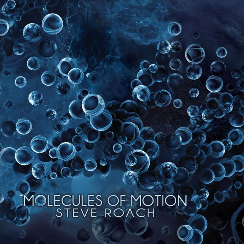Molecules of Motion by ROACH, STEVE album cover