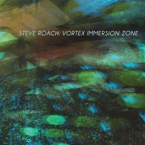 Vortex Immersion Zone by ROACH, STEVE album cover
