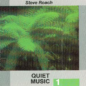 Steve Roach Quiet Music 1 album cover