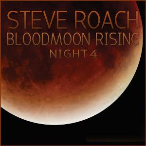 Bloodmoon Rising - Night 4 by ROACH, STEVE album cover