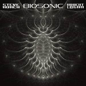 Steve Roach - Biosonic (Steve Roach & Robert Logan) CD (album) cover