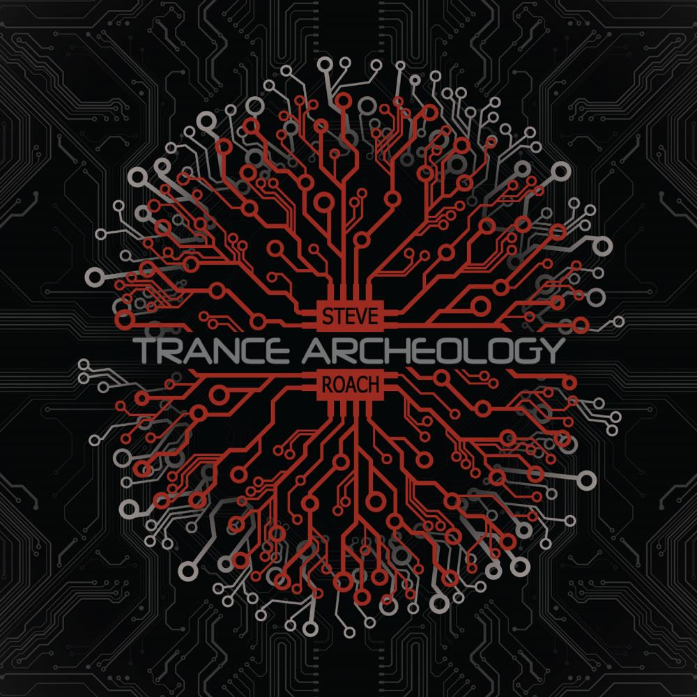 Steve Roach - Trance Archeology CD (album) cover
