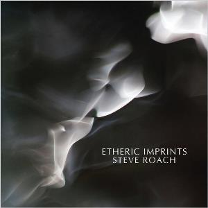 Etheric Imprints by ROACH, STEVE album cover