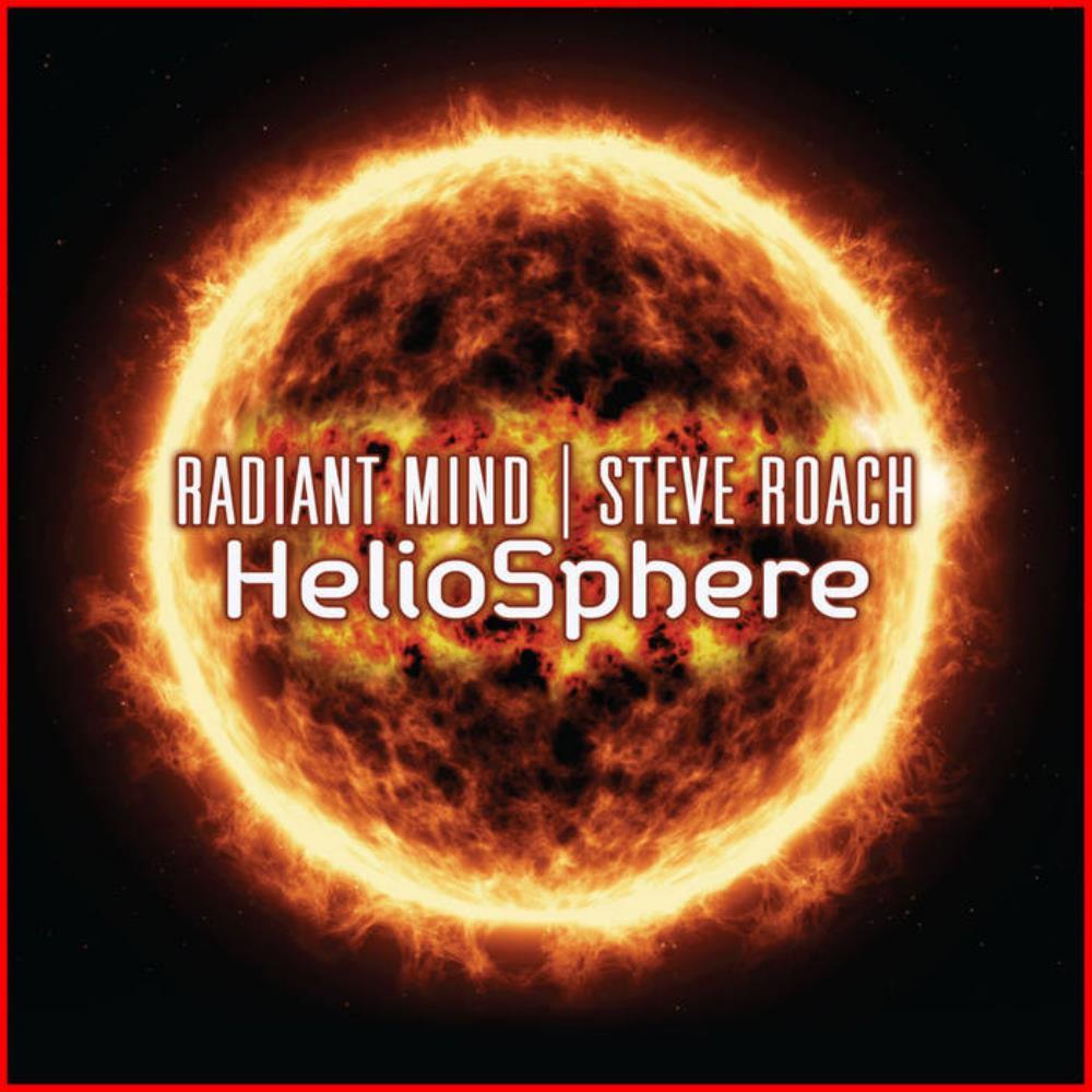HelioSphere (Radiant Mind & Steve Roach) by ROACH, STEVE album cover
