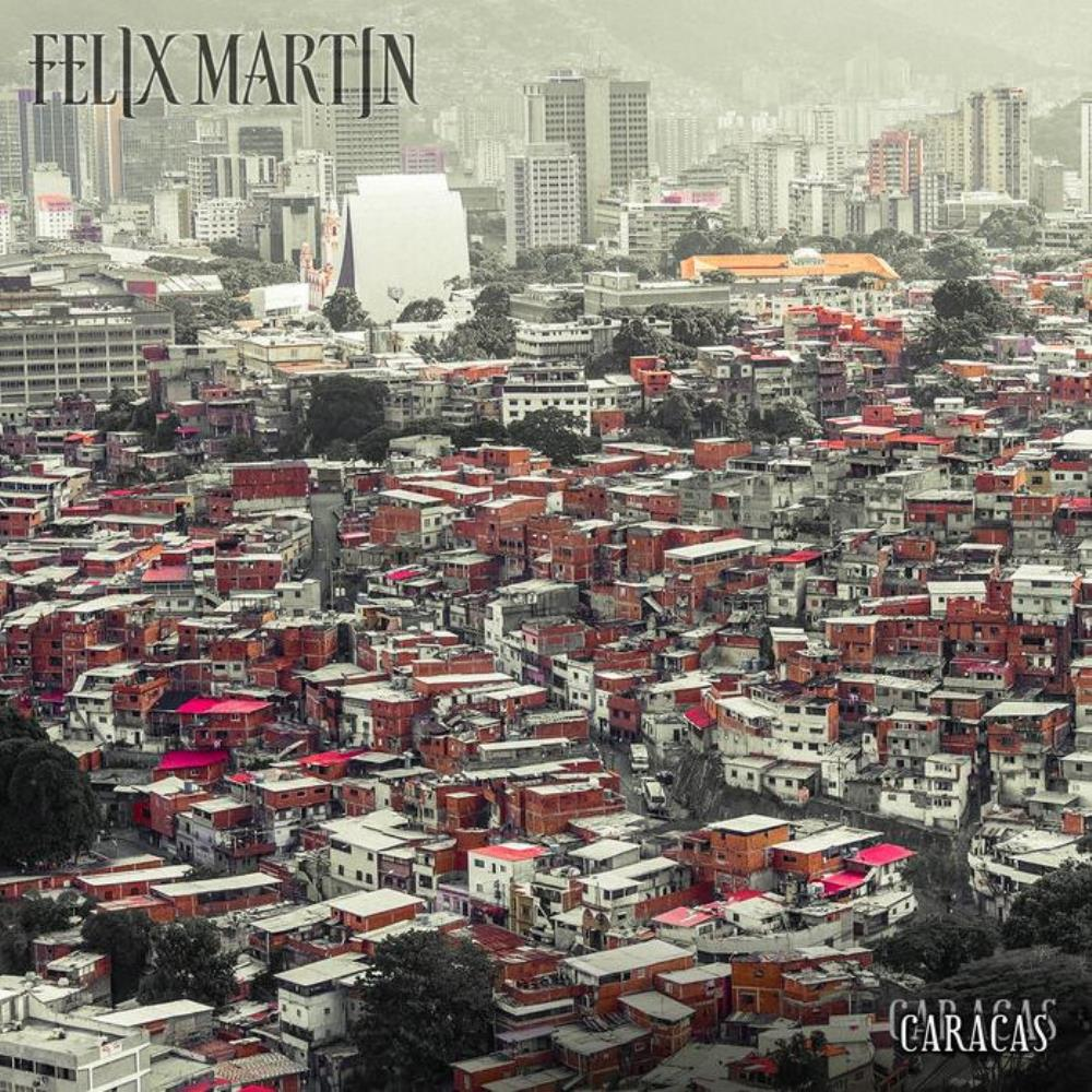 Felix Martin - Caracas CD (album) cover