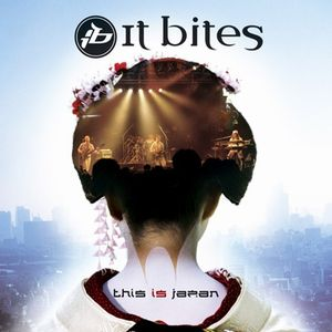 It Bites This Is Japan album cover