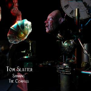 Tom Slatter Spinning the Compass album cover