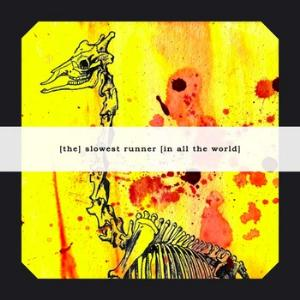 (The)  Slowest Runner (In All The World) We, Burning Giraffes album cover