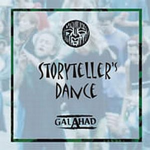 Storyteller's Dance  by GALAHAD album cover