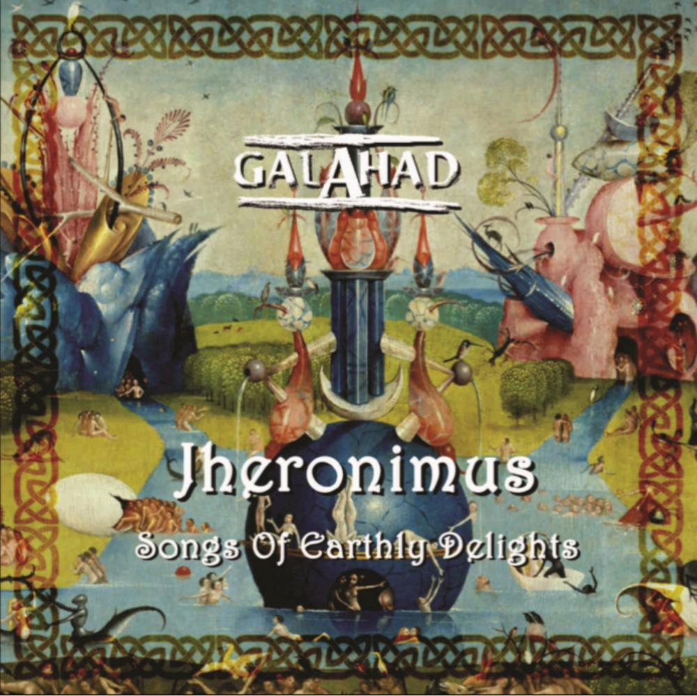 Jheronimus (Songs of Earthly Delights) by GALAHAD album cover