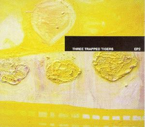 Three Trapped Tigers EP 2 album cover