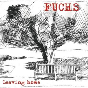 Fuchs Leaving Home album cover