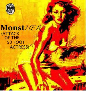 Pseudo/Sentai MonstHER (Attack of the 50 Foot Actress) album cover