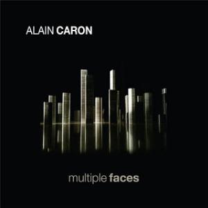 Alain Caron Multiple Faces album cover
