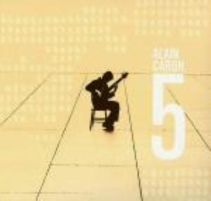 Alain Caron - 5 CD (album) cover