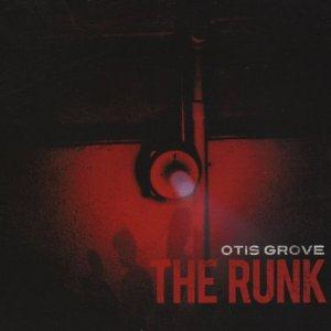 Otis Grove The Runk album cover