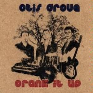 Otis Grove Crank It Up album cover