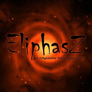 Eliphasz Le Royaume des Poussieres album cover