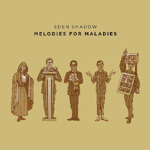 Melodies for Maladies by Eden Shadow album rcover