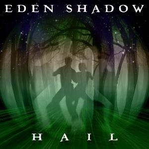 Eden Shadow Hail album cover