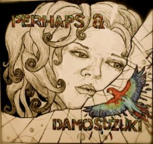 Perhaps & Damo Suzuki by PERHAPS album cover