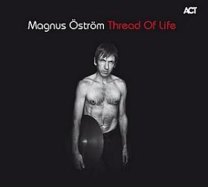 Magnus �str�m Thread Of Life album cover