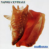 Napoli Centrale - Mattanza CD (album) cover