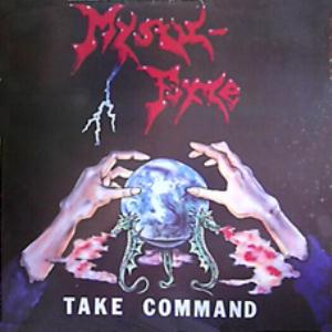 Mystic Force Take Command album cover