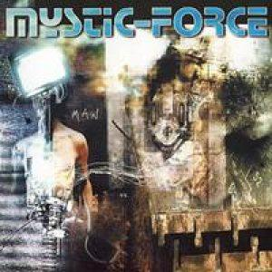 Mystic Force - Man vs. Machine CD (album) cover