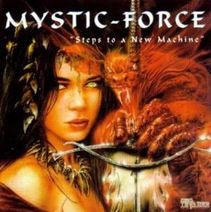 Mystic Force Steps to a New Machine album cover