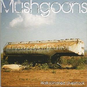 Mushgoons Hallucinated Livestock album cover