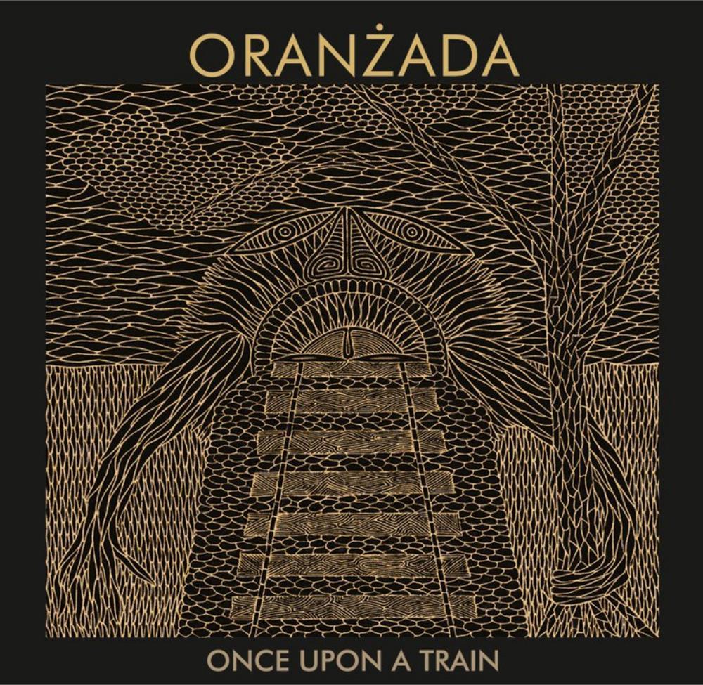 Once Upon A Train by ORANZADA album cover