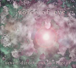Seven Directions Divergent  by VOICE OF EYE album cover