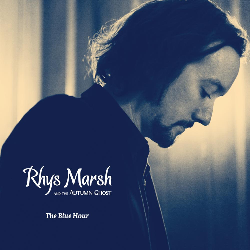 Rhys Marsh - Rhys Marsh & the Autumn Ghost: The Blue Hour CD (album) cover