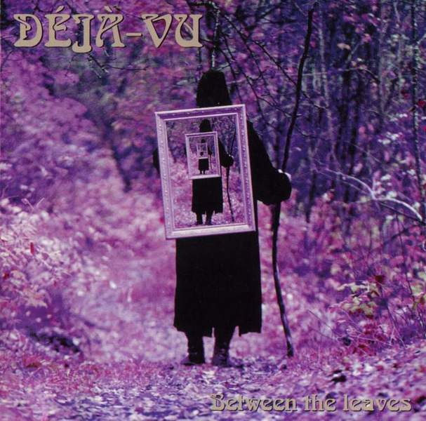 Between The Leaves by DÉJÀ-VU album cover