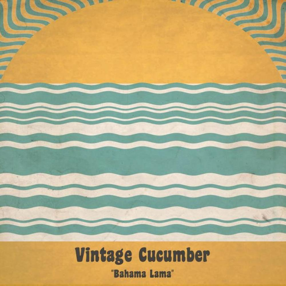 Bahama Lama by VINTAGE CUCUMBER album cover