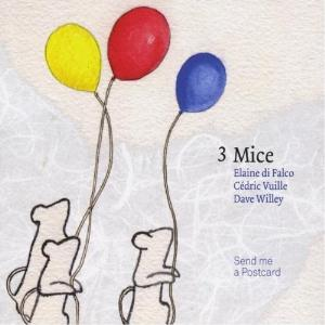 3 Mice - Send Me a Postcard CD (album) cover