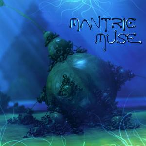 Mantric Muse by MANTRIC MUSE album cover