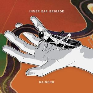 Rainbro by INNER EAR BRIGADE album cover