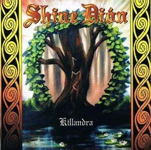 Killandra by SHINE DIÓN album cover