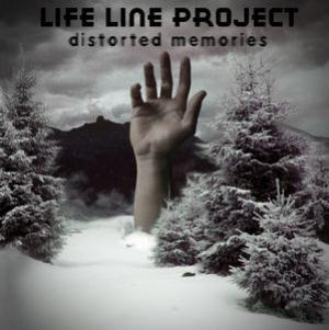 Distorted Memories by LIFE LINE PROJECT album cover