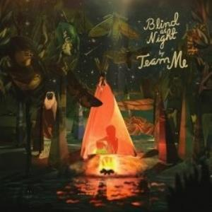 Blind As Night by TEAM ME album cover